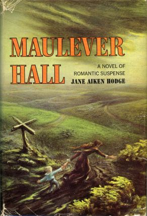 MAULEVER HALL. Jane Aiken Hodge