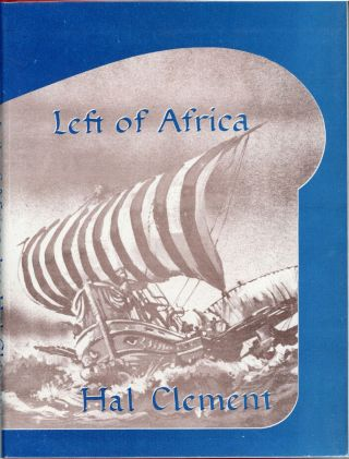 LEFT OF AFRICA. Hal Clement, Harry Clement Stubbs