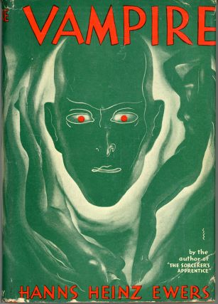 VAMPIRE ... Translated by Fritz Sallagar. Hanns Heinz Ewers.