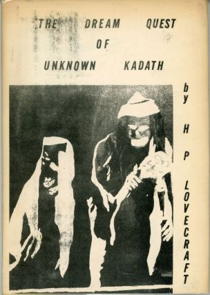 THE DREAM QUEST OF UNKNOWN KADATH. Lovecraft.
