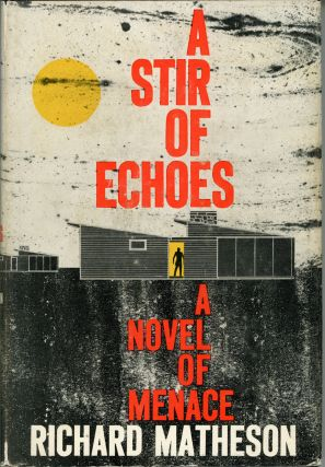 A STIR OF ECHOES. Richard Matheson