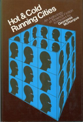 HOT & COLD RUNNING CITIES: AN ANTHOLOGY OF SCIENCE FICTION. Georgess McHargue