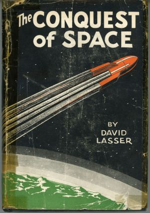 THE CONQUEST OF SPACE ...
