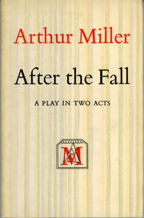 AFTER THE FALL: A PLAY
