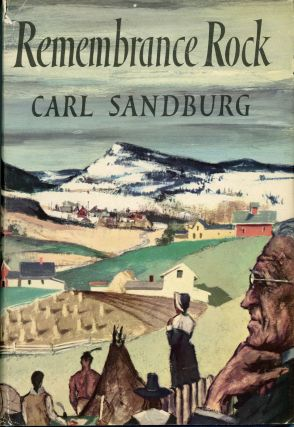 REMEMBRANCE ROCK. Carl Sandburg.