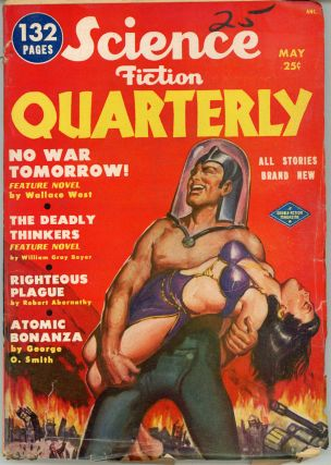 SCIENCE FICTION QUARTERLY . May 1951 ., Robert A. W. Lowndes, number 1 volume 1, Second Series
