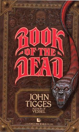 BOOK OF THE DEAD. John Tigges