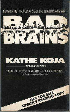 BAD BRAINS. Kathe Koja