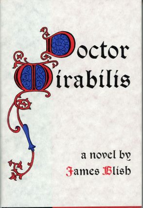 DOCTOR MIRABILIS. James Blish