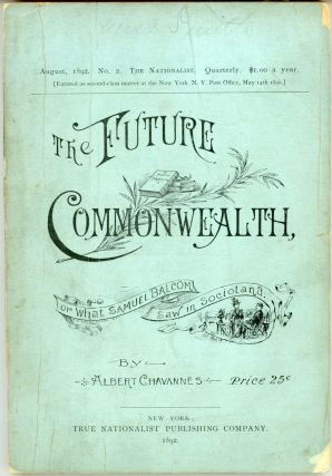 THE FUTURE COMMONWEALTH, OR WHAT SAMUEL BALCOM SAW IN SOCIOLAND. Albert Chavannes