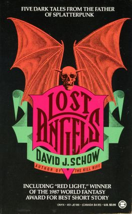 LOST ANGELS. David J. Schow