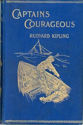 CAPTAINS COURAGEOUS: A STORY OF THE GRAND BANKS ...