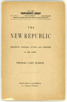 THE NEW REPUBLIC: A DISCOURSE OF THE PROSPECTS, DANGERS, DUTIES AND SAFETIES OF THE TIMES. Thomas...