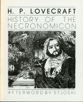 A HISTORY OF THE NECRONOMICON. Lovecraft.