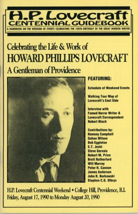 H. L. LOVECRAFT CENTENNIAL GUIDEBOOK: A HANDBOOK ON THE WEEKEND OF EVENTS CELEBRATING THE 100TH...