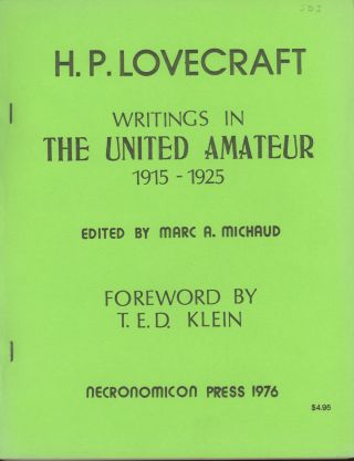 H. P. LOVECRAFT: WRITINGS IN THE UNITED AMATEUR 1915-1925. Lovecraft.