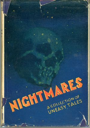 NIGHTMARES: A COLLECTION OF UNEASY TALES. Charles Lloyd Birkin