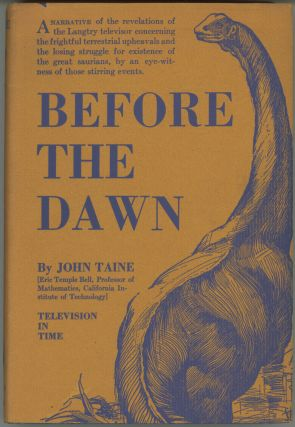 BEFORE THE DAWN. John Taine, Eric Temple Bell