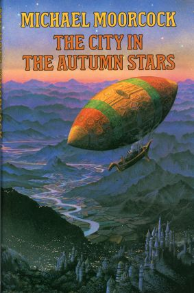 THE CITY IN THE AUTUMN STARS. Michael Moorcock.