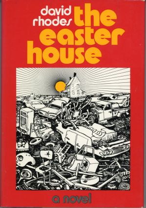 THE EASTER HOUSE. David Rhodes