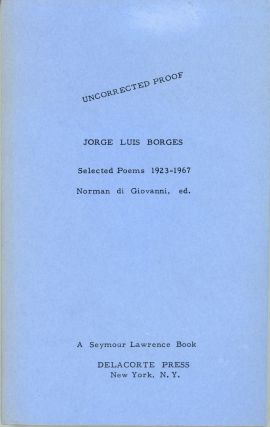 SELECTED POEMS 1923-1967. Norman di Giovanni, ed. Jorge Luis Borges