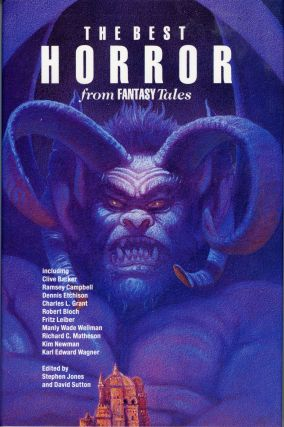 THE BEST HORROR FROM FANTASY TALES. Stephen Jones, David Sutton