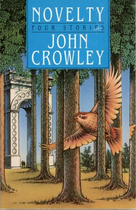 NOVELTY. John Crowley