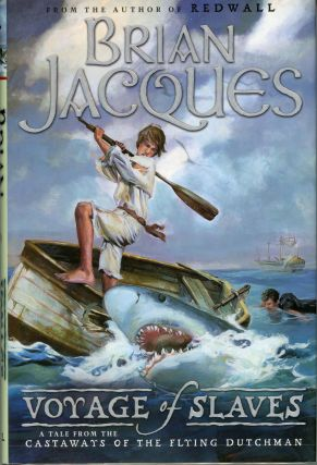 VOYAGE OF SLAVES. Brian Jacques.