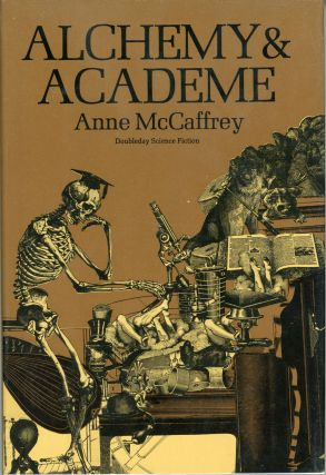 ALCHEMY AND ACADEME. Anne McCaffrey