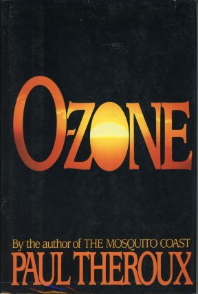 O-ZONE. Paul Theroux