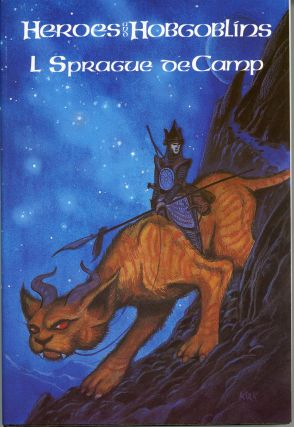 HEROES AND HOBGOBLINS. L. Sprague De Camp
