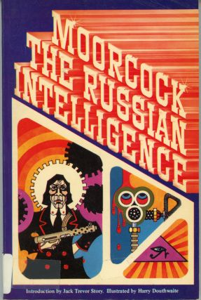 THE RUSSIAN INTELLIGENCE. Michael Moorcock