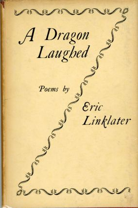 A DRAGON LAUGHED AND OTHER POEMS. Eric Linklater