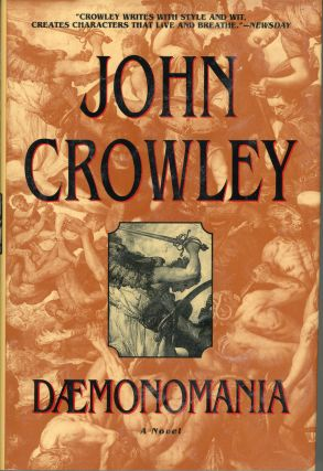 DAEMONOMANIA. John Crowley