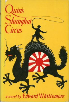 QUIN'S SHANGHAI CIRCUS. Edward Whittemore.