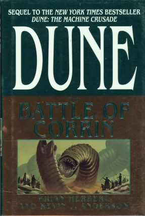 DUNE: THE BATTLE OF CORRIN. Brian Herbert, Kevin J. Anderson