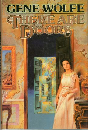 THERE ARE DOORS. Gene Wolfe.
