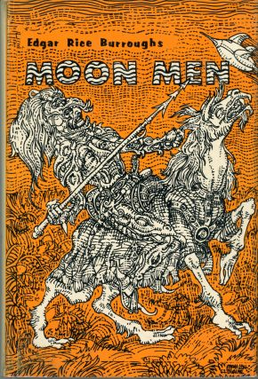 THE MOON MEN. Edgar Rice Burroughs