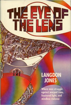 THE EYE OF THE LENS. Langdon Jones