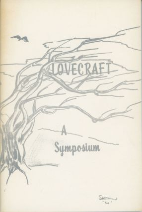 H. P. LOVECRAFT: A SYMPOSIUM. Howard Phillips Lovecraft, Fritz Leiber