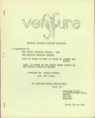 VENTURE SCIENCE FICTION MAGAZINE. A CHECKLIST OF THE FIRST AMERICAN SERIES, AND THE BRITISH REPRINT SERIES, WITH AN INDEX TO BOTH OF THESE BY AUTHOR AND TITLE. ALSO, AN INDEX OF THE FIRST THREE ISSUES OF THE SECOND AMERICAN SERIES. Gerald Bishop, Bob Leman.