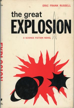 THE GREAT EXPLOSION. Eric Frank Russell