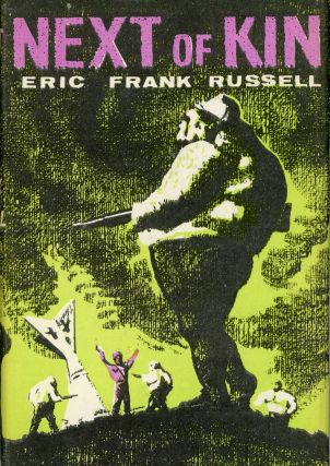 NEXT OF KIN. Eric Frank Russell