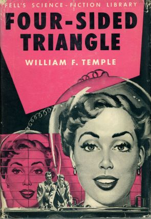 FOUR-SIDED TRIANGLE. William F. Temple.
