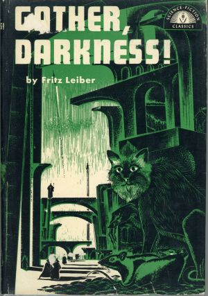 GATHER, DARKNESS! ... Foreword by Groff Conklin. Fritz Leiber