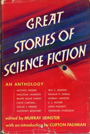 GREAT STORIES OF SCIENCE FICTION. Murray Leinster, William Fitzgerald Jenkins