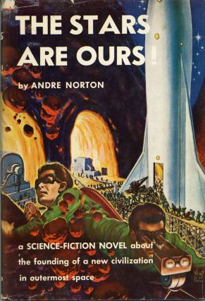 THE STARS ARE OURS! Andre Norton