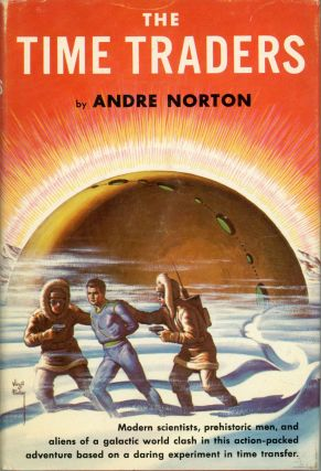 THE TIME TRADERS. Andre Norton