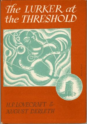 THE LURKER AT THE THRESHOLD. Lovecraft, August Derleth