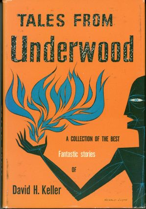TALES FROM UNDERWOOD. David Keller